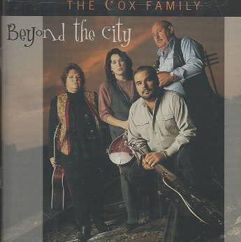 BEYOND THE CITY BY COX FAMILY (CD)