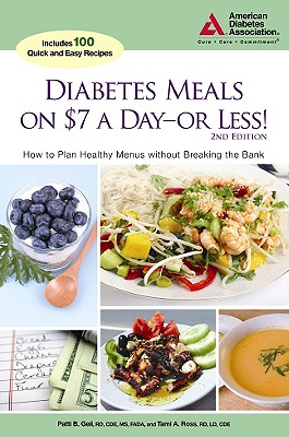 Diabetes Meals on $7 a Day- or Less! By Geil, Patti Bazel/ Ross, Tami A.